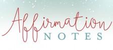 AffirmationNotes_Blog