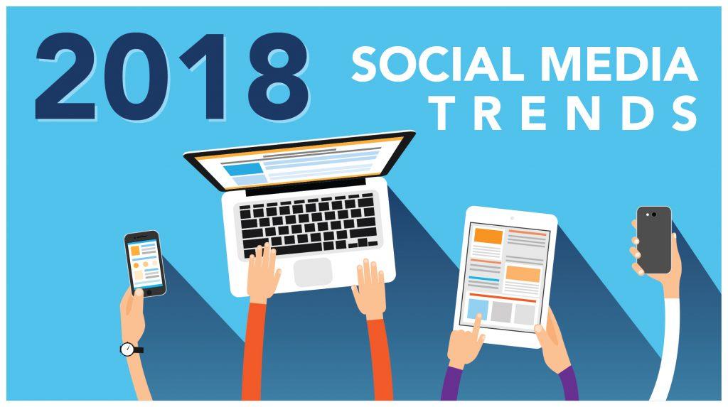 4 Social Media Trends for Brands in 2018