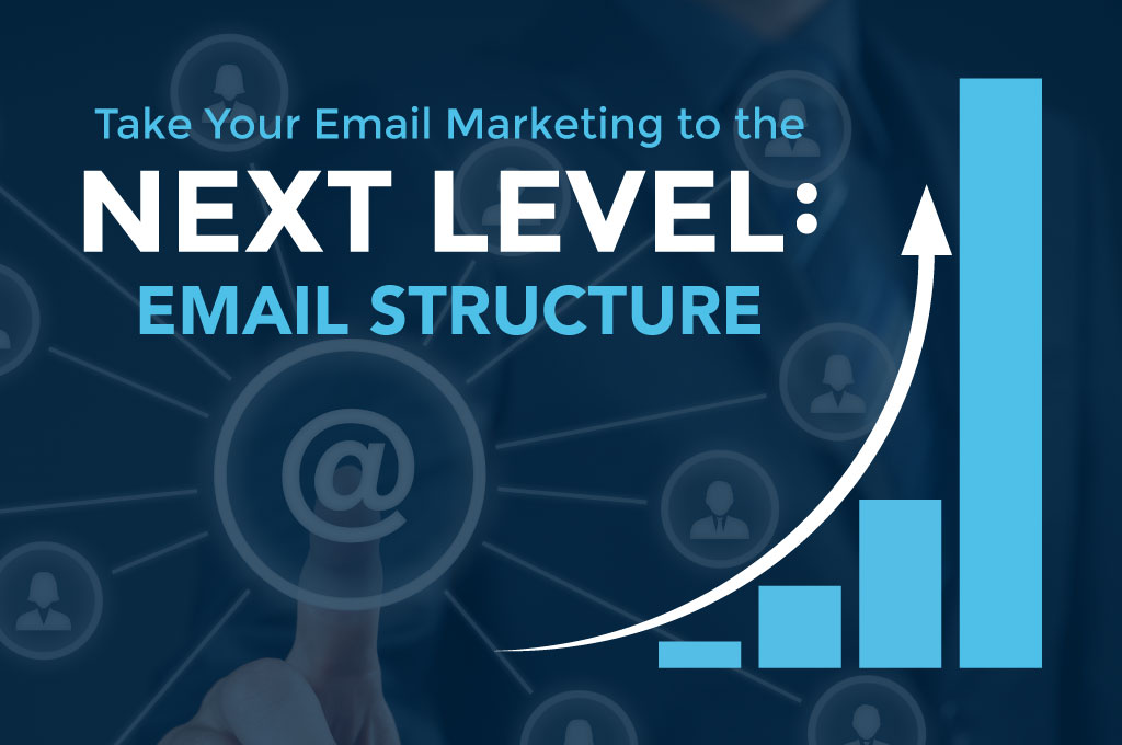 Structuring your marketing emails