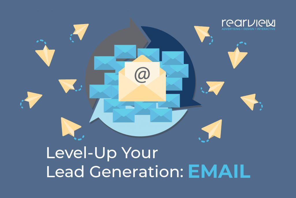 Level up your lead generation: email