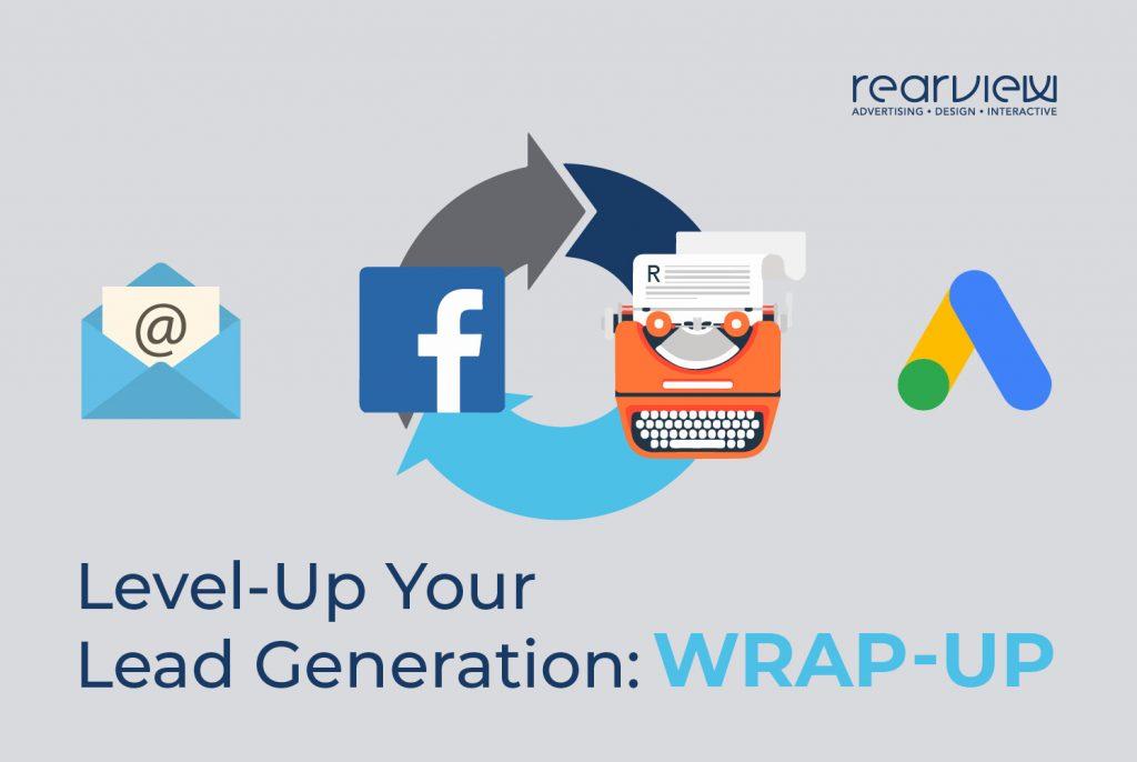 Digital lead generation wrap up