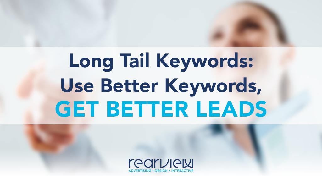 long tail keywords better keywords
