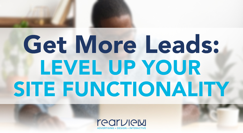 Get more leads: level up your site functionality