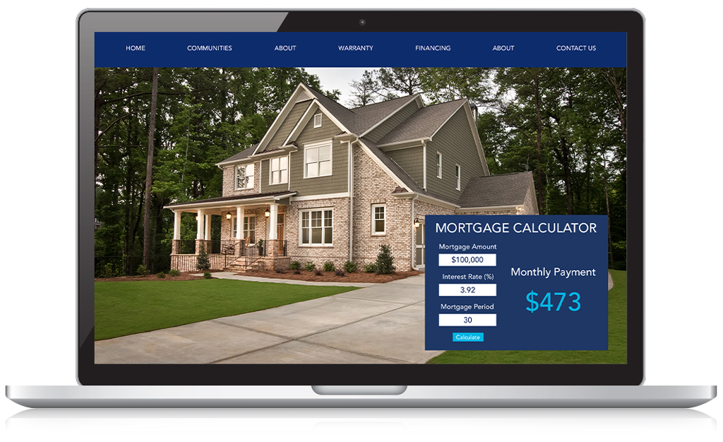 a mortgage calculator we've coded - calculators bring in more leads and help conversions