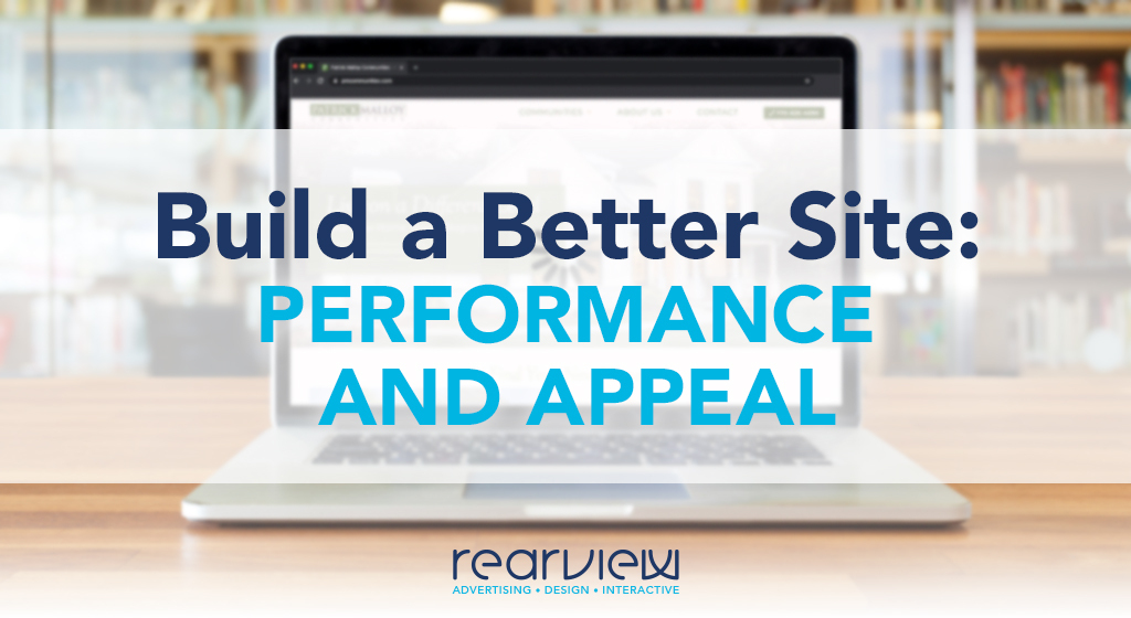 Build a better site performance and appeal