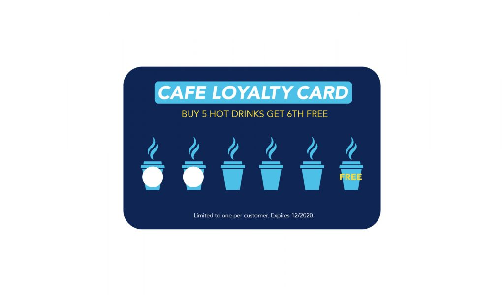 A loyalty card, a reason for return visitors