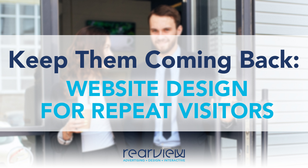 website design for return visitors