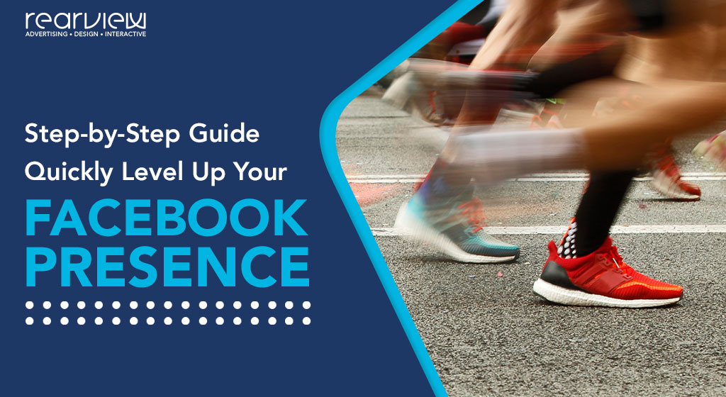 step by step guide levle up your facebook presence
