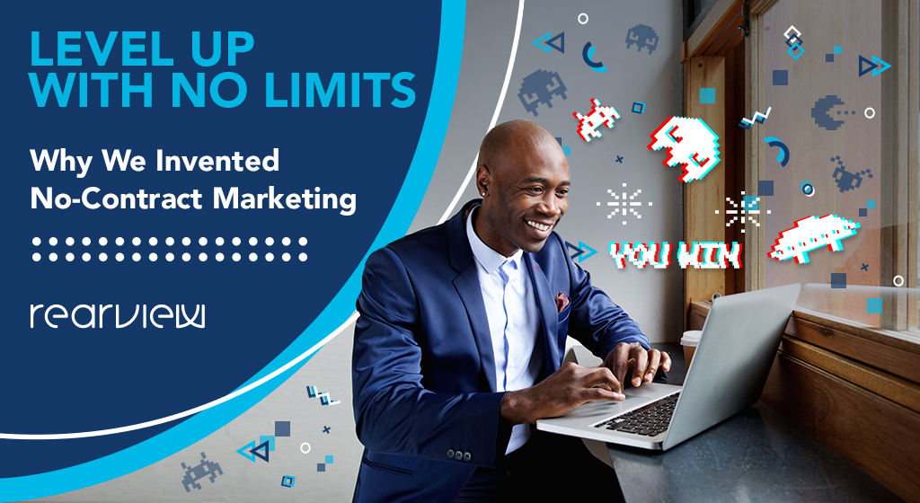 Level Up with No Limits - Why we Invented no-contract marketing